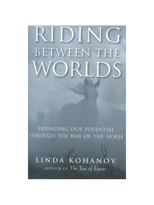 Riding Between the Worlds