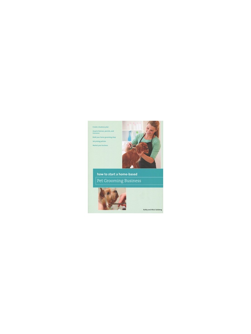 How To Start a Home-based Pet Grooming Business - Books for Animal ...