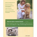 How to Start a Home-based Pet-Sitting & Dog-Walking Business