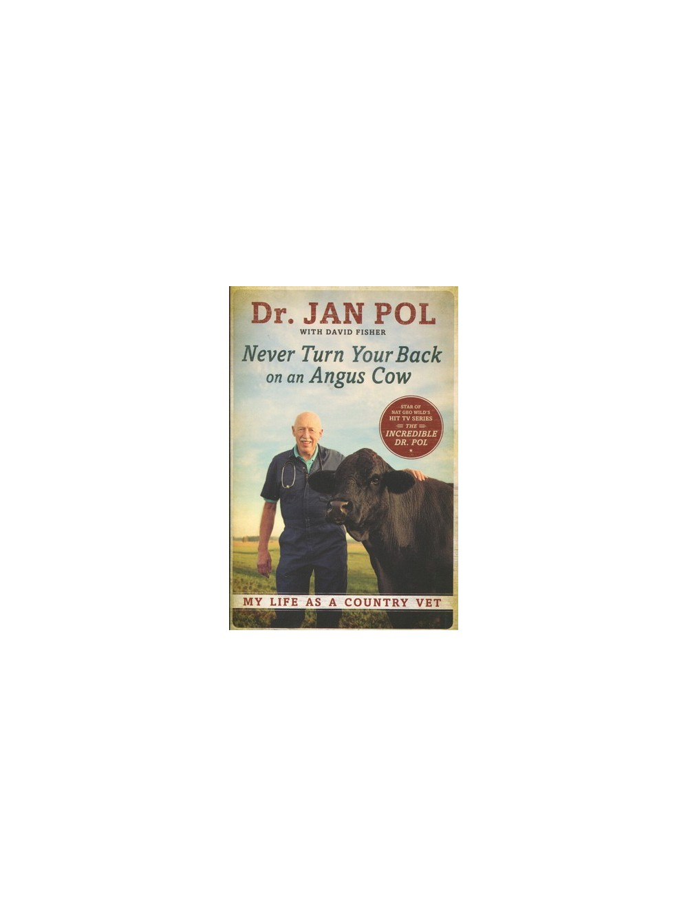 Never Turn Your Back on an Angus Cow - Books for Animal Lovers