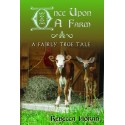 Once Upon a Farm: A Fairly True Tale