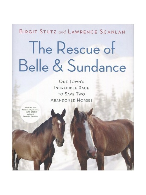 Rescue of Belle & Sundance