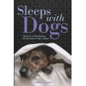 Sleeps with Dogs: Tales of a Pet Nanny at the End of Her Leash