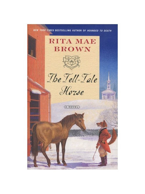 Tell-Tale Horse: a novel