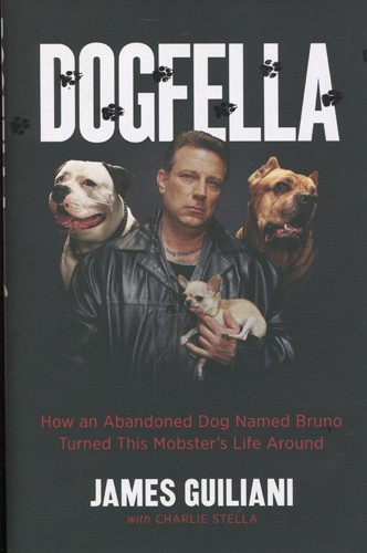 How an Abandoned Dog Named Bruno Turned This Mobster's Life Around